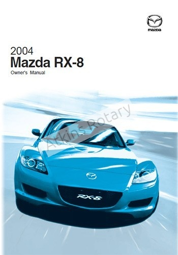 04-08 Rx8 Owner's Manual (9999-95-079C-04R3)