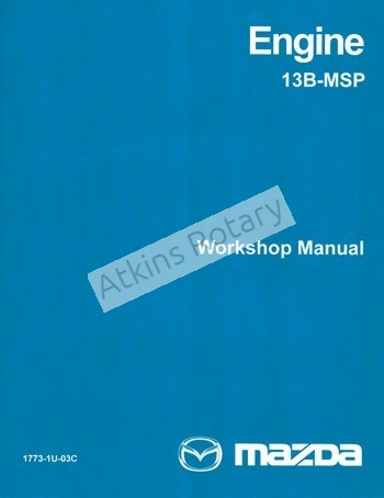 04-11 Rx8 Engine Workshop Manual (9999-95-E13B-MSP)